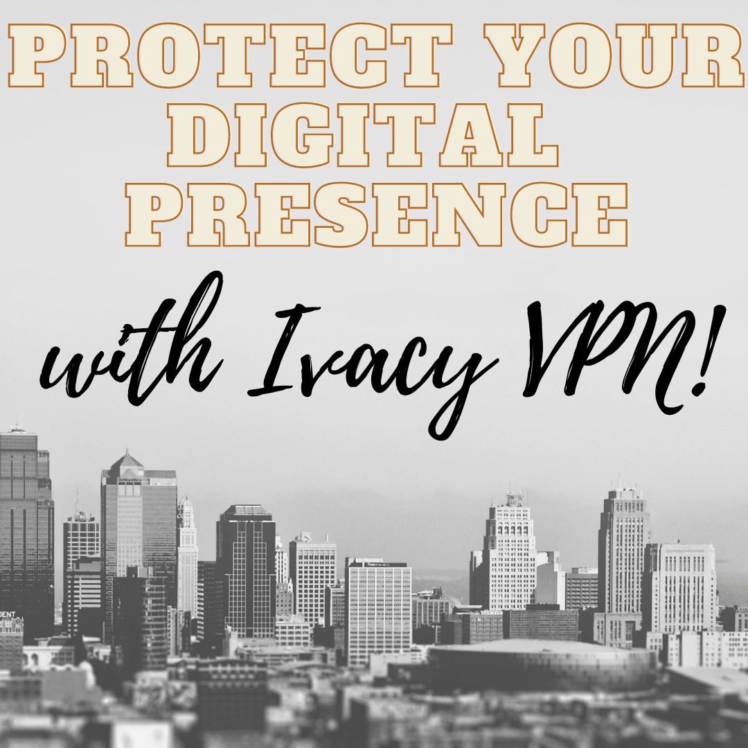 Ivacy VPN - Protect your Privacy