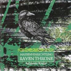 Massenhinrichtung / Raven Throne - Adzinota Kruka CD