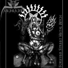 Abigail - Forever Street Metal Bitch CD