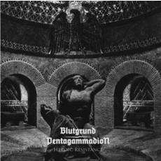 Blutgrund / Pentagammadion - Heroic Resistance EP
