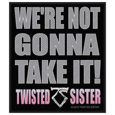 Twisted Sister - We're not gonna take it! Patch