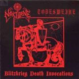NOKTURNE / TODESWEIHE - Blitzkrieg Death Invocations CD