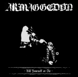 Armaggedon - Kill Yourself or Die CD