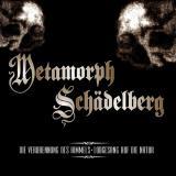 Metamorph & Schädelberg - Split CD