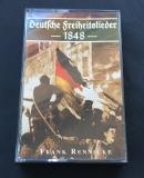 Frank Rennicke - Deutsche Freiheitslieder 1848 MC