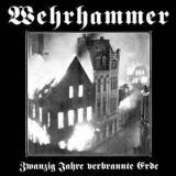 Wehrhammer - 20 Jahre verbrannte Erde Digi-CD