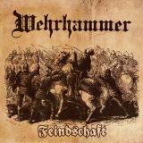 Wehrhammer - Feindschaft CD